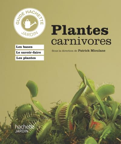 Plantes carnivores (Patrick Mouliane)